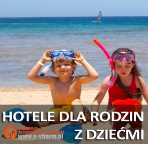 E-SHARM Egipt hotele dla rodzin z dzieckiem